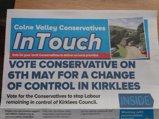 """An election leaflet put out by Conservatives in Kirklees, which has been described as """"a gross and deliberate misrepresentation of the facts""""."""