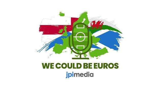 We Could Be Euros podcast by JPIMedia